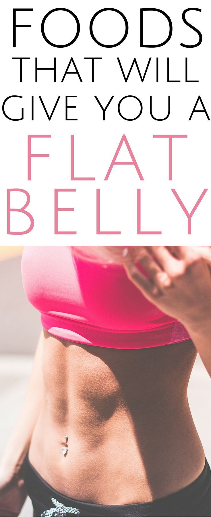 Top 10 flat belly foods for a healthy living!