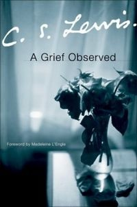 A Grief Observed is a collection of C. S. Lewis's reflections on the experience of bereavement following the death of his wife, Joy Gresham, in 1960.Worth Reading, Grief Observation, Book Worth, Phenomenal Book, Favorite Book, Recommendations Book, Cs Lewis, C S Lewis, Feelings