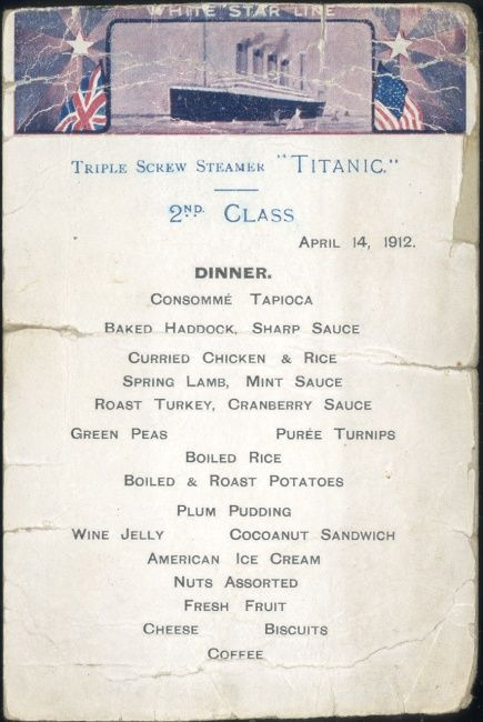 Surviving copy of a menu for 2nd Class aboard Titanic.