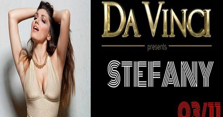 Η Λατίνα pop star Stefany στο Da Vinci