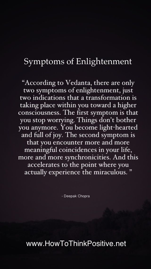 Symptoms of enlightenment : less and less worrying, more and more synchronicities...