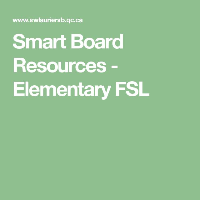 Smart Board Resources - Elementary FSL
