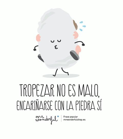 Topezar no es malo, encariñarse con la piedra si. Mr wonderful