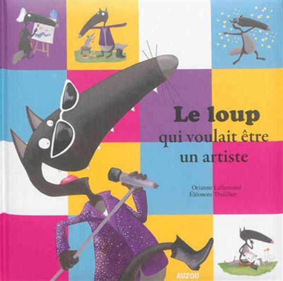 Loup veut devenir un artiste et il va tout essayer, de poète à acteur, avant de trouver sa véritable vocation.