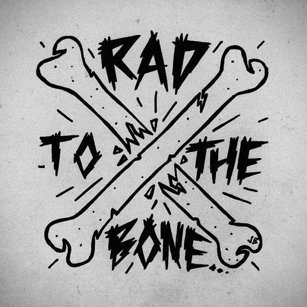 Rad to the Bone ~ Jamie Browne jamiebrowneart.com