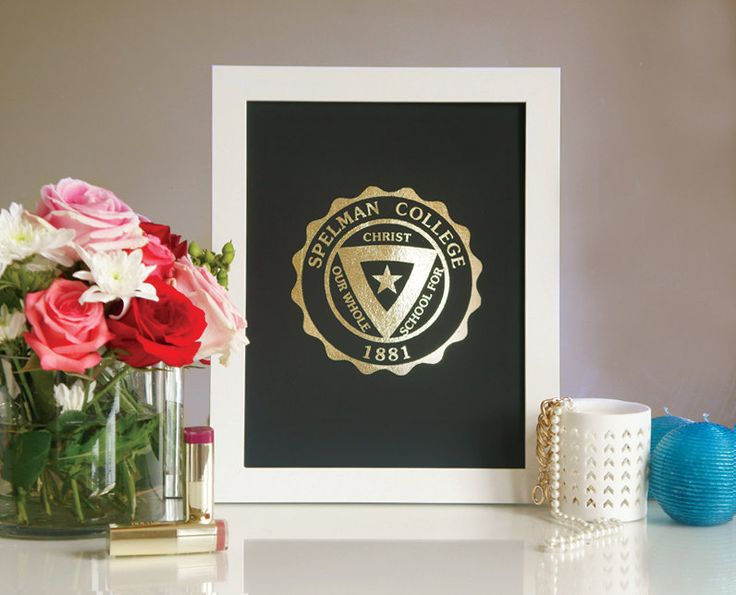 Spelman College Gold Foil Print by Pink Grey NYC on Etsy - Spelman thy name we praise
