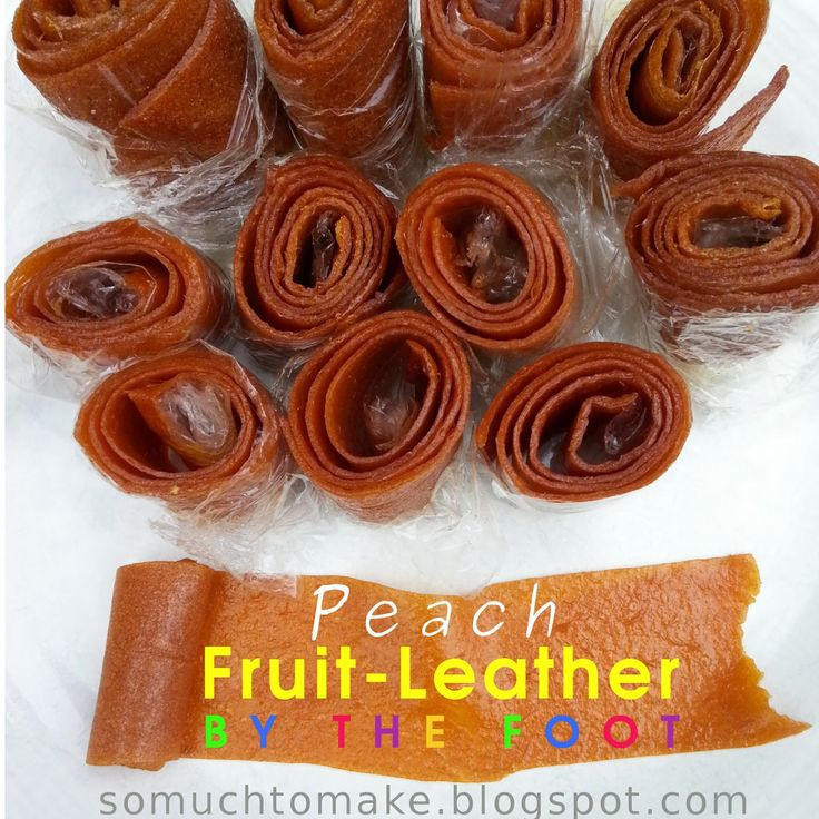 So Much To Make: Peach Fruit Leather By-The-Foot #MerryMonday