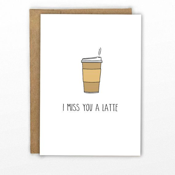 I Miss You A Latte Funny Pun Miss You Card by SomePunnyCards