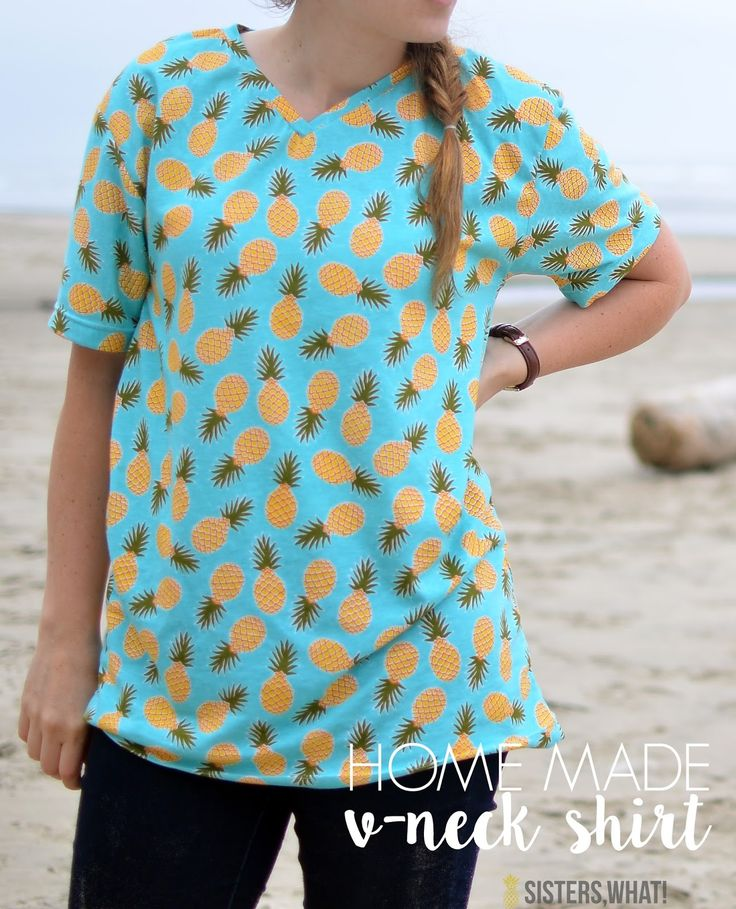 Home made v neck shirt with pineapple fabric!!