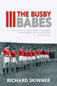 Richard Skinner's authoritative account tells the story of their astonishing achievements to a new generation of adoring football fans. Researched extensively & exhaustively, the book reconstructs in detail the drama of their journey from schoolboys to junior team players, from becoming League Champions to their glorious efforts in Europe. Supported by Harry Gregg & Albert Scanlon's moving testimony, the book provides a more complete picture of the Busby Babes than ever before.