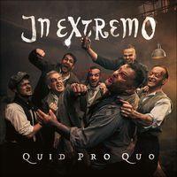 """""""Quid Pro Quo"""" von In Extremo"""