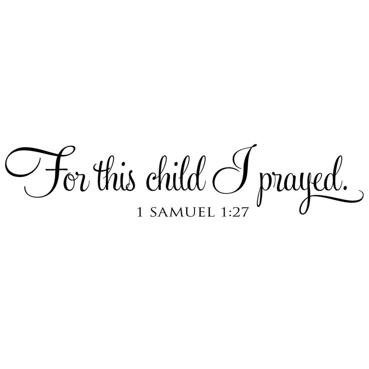 For this child I prayed.
