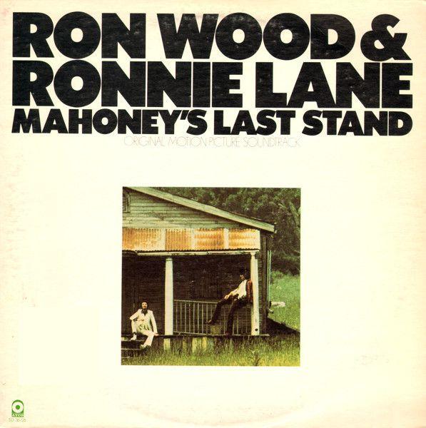 Ron Wood & Ronnie Lane - Mahoney's Last Stand - Original Motion Picture Soundtrack: buy LP, Album at Discogs