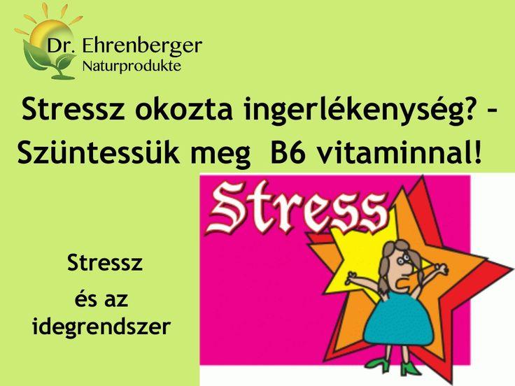 http://www.dr-ehrenberger.hu/stressz-okozta-ingerlekenyseg-szuntessuk-meg-b6-vitaminnal/ Stressz okozta ingerlékenység–Szüntessük meg B6 vitaminnal by edmond51 via slideshare Antioxidáns, B-vitamin komplex, B6 vitamin, magnézium, fáradság, ingerültség, fejfájás, stressz, ideg-védő, idegrendszer regeneráló, természetes vitamin,
