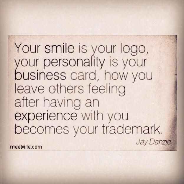 customer service, your smile is your logo.