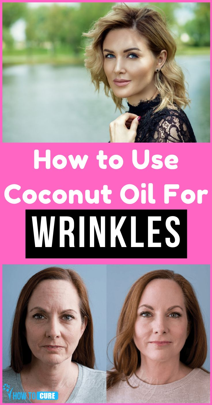 How To Use Coconut Oil for Wrinkles – HowToCure