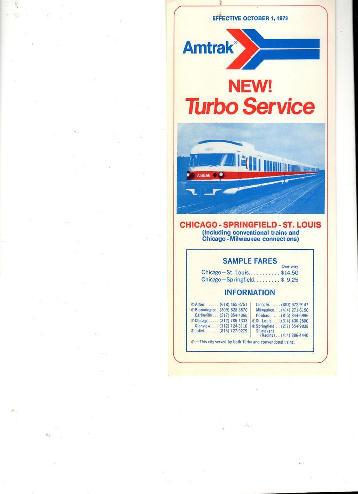"Amtrak New Turbo Service for Chicago - Springfield - St. Louis Schedule Effective October 1, 1973. Measures 4"" by 9"". 
