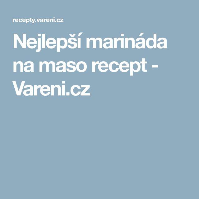 Nejlepší marináda na maso recept - Vareni.cz