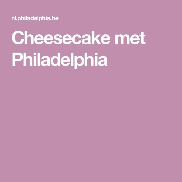 Cheesecake met Philadelphia