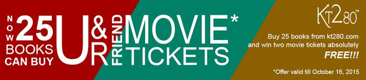 Order 25 books on http://kt280.com  and you'll win 2 movies tickets free   *Offer valid still October 16,2015