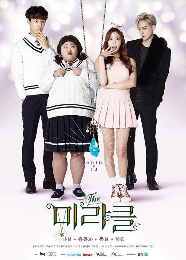 The Miracle (South Korea, 2016; Naver TVCast). Starring Hong Yoon-hwa, Kim Dong-hyun, Yang Hak-jin, Kim Na-hyun, and more. (12 episodes total.) [Info via MyDramaList.com.] >>> Available on Viki. (Updated: January 25, 2017.)