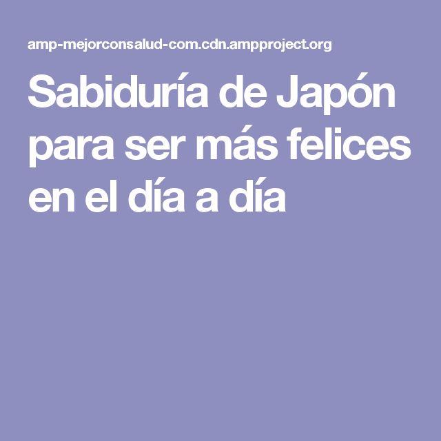 Sabiduría de Japón para ser más felices en el día a día