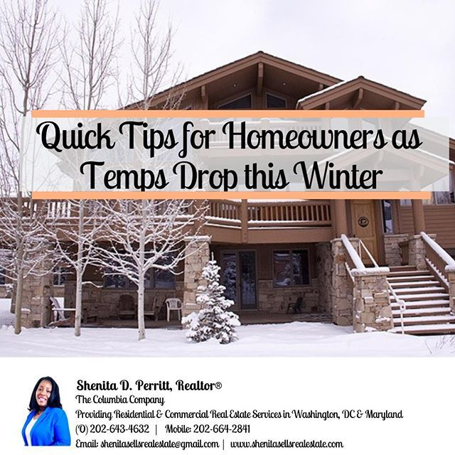 Are You A Homeowner Check Out Today S Blog For Home Maintenance Tips To Protect Your Home This Winter Temperatur Homeowner Commercial Real Estate Real Estate