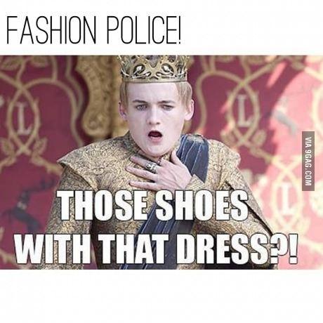 Fashion police!