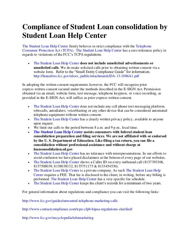 Compliance of Student Loan consolidation by Student Loan Help Center The Student Loan Help Center firmly believes in stric...