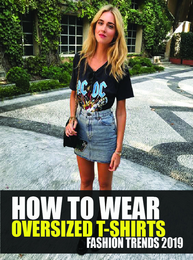 brand new bbad6 95a99 How to Wear an Oversized T-shirt Like a Pro | |Fashion ...