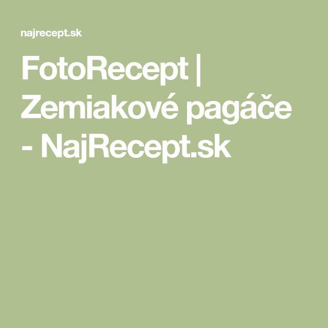 FotoRecept   Zemiakové pagáče - NajRecept.sk