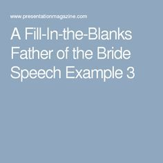 A Fill In The Blanks Father Of Bride Speech Example 3