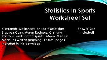 Use sports superstars Stephen Curry (NBA), Aaron Rodgers (NFL), Cristiano Ronaldo (La Liga), and Jordan Spieth (PGA) to teach mean, median, and mode