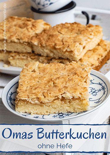 Butterkuchen (Omas Rezept)   – canapes