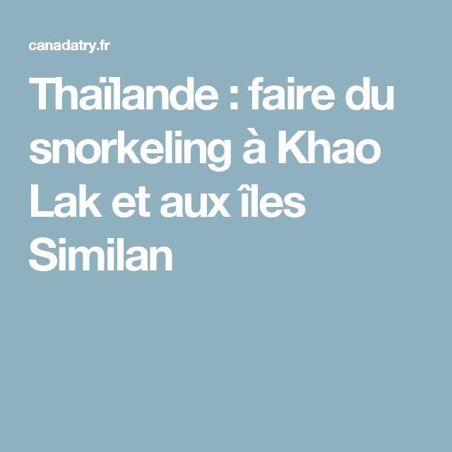 Thaïlande : faire du snorkeling à Khao Lak et aux îles Similan