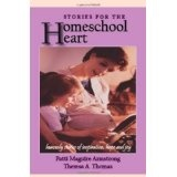 Stories for the Homeschool Heart (Paperback)By Patti Maguire Armstrong