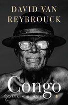 Zeldzaam indrukwekkend boek... David van Reybrouck beschrijft voor het eerst de verbijsterende geschiedenis van Congo, van ruim voor de komst van de ontdekkingsreiziger Stanley tot en met nu.
