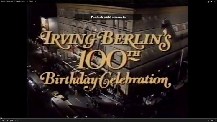 IRVING BERLIN'S 100TH BIRTHDAY CELEBRATION .28.