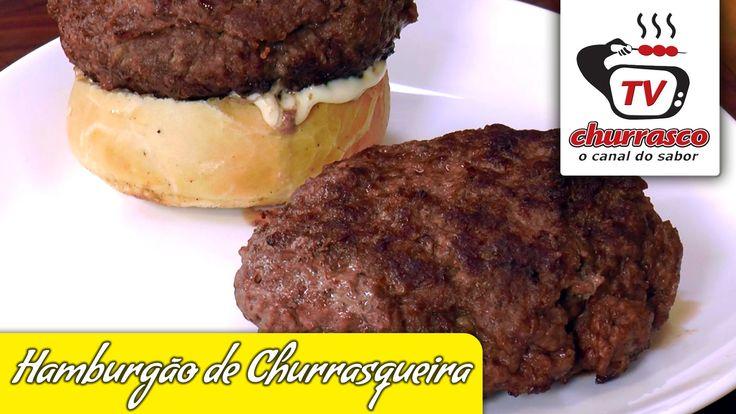 Receita de Hamburgão de Churrasqueira - Tv Churrasco