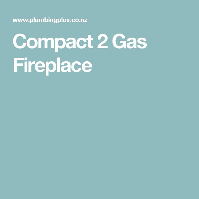 Compact 2 Gas Fireplace