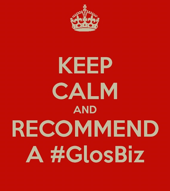 Keep Calm and Recommend a #GlosBiz! :-D (Not an actual client!)