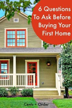 There's so much to consider when buying your first home. Consider these six questions before buying your first home to ensure you are financially prepared for the costs of home ownership.