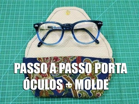 Dica de Sexta - PAP Porta óculos + molde (Tutorial Patchwork) - YouTube