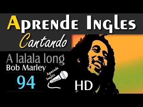 APRENDE INGLÉS CANTANDO 94 - YouTube