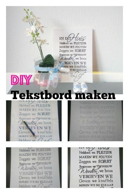 Stap voor stap uitleg om zelf een tekstbord te maken. Inclusief voorbeelden van tekstborden In Dit Huis, mooi als wandbord of cadeau.