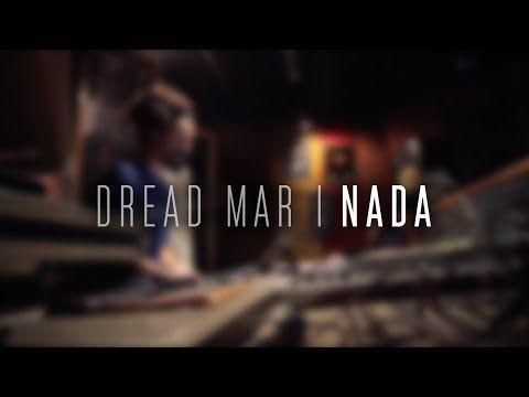 ▶ DREAD MAR I - Nada [ Video Oficial ] - YouTube  ...nada volverá a ser lo que fue... puras ilusiones sin saber, cuánto tiempo mas para entender que esto ya fue ayer...cuánto??