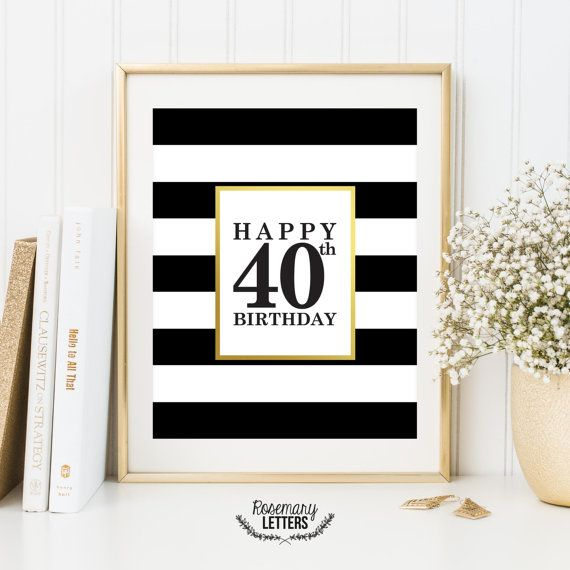 Happy 40th Birthday, Printable 40th birthday decor, 40th birthday sign, Birthday…