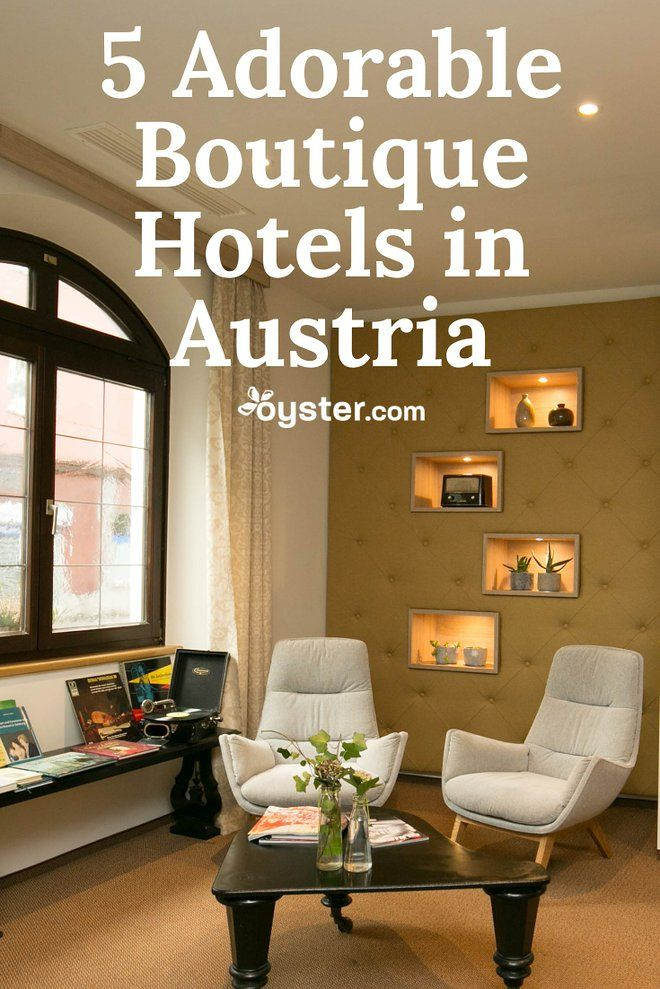 We've rounded up a range of boutique hotels countrywide, from ultra-chic stays in Vienna to cozy inns in the Alps.