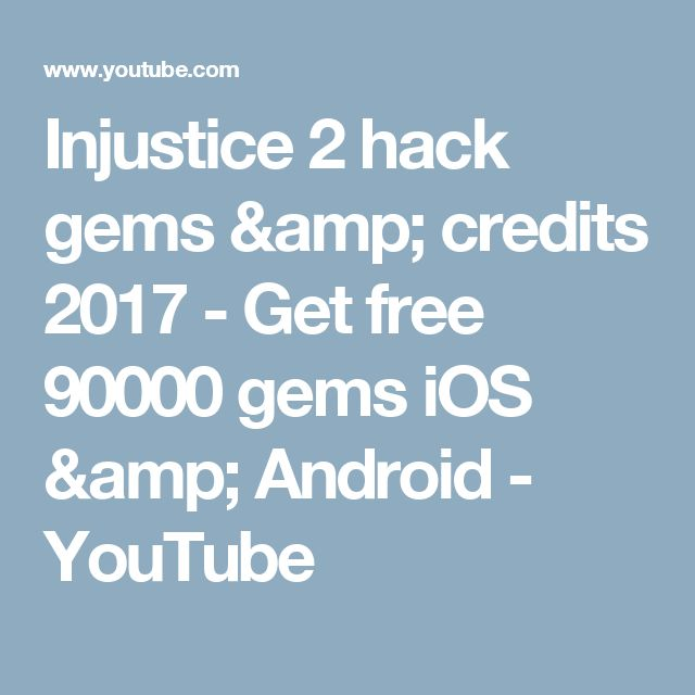 Injustice 2 hack gems & credits 2017 - Get free 90000 gems iOS & Android - YouTube
