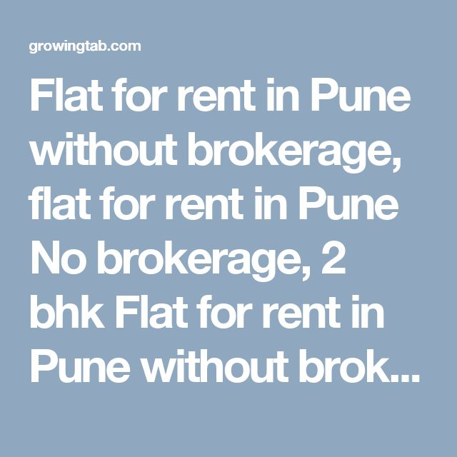 Flat for rent in Pune without brokerage, flat for rent in Pune No brokerage, 2 bhk Flat for rent in Pune without brokerage, 2 bhk flat for rent in Pune No brokerage, 3 bhk Flat for rent in Pune without brokerage, 3 bhk flat for rent in Pune No brokerage, 4 bhk Flat for rent in Pune without brokerage, 4 bhk flat for rent in Pune No brokerage, 1 bhk Flat for rent in Pune without brokerage, 1 bhk flat for rent http://growingtab.com/ad/Real-Estate-Flats-for-Rent/1/india/19/maharashtra/1755/pune
